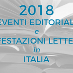 EVENTI EDITORIALI E FIERE LETTERARIE 2018