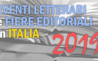 EVENTI LETTERARI E FIERE EDITORIALI IN ITALIA NEL 2019