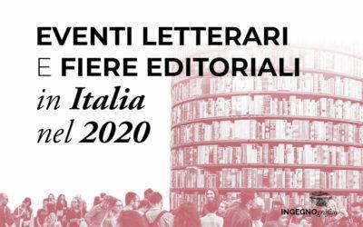 EVENTI LETTERARI E FIERE EDITORIALI IN ITALIA NEL 2020