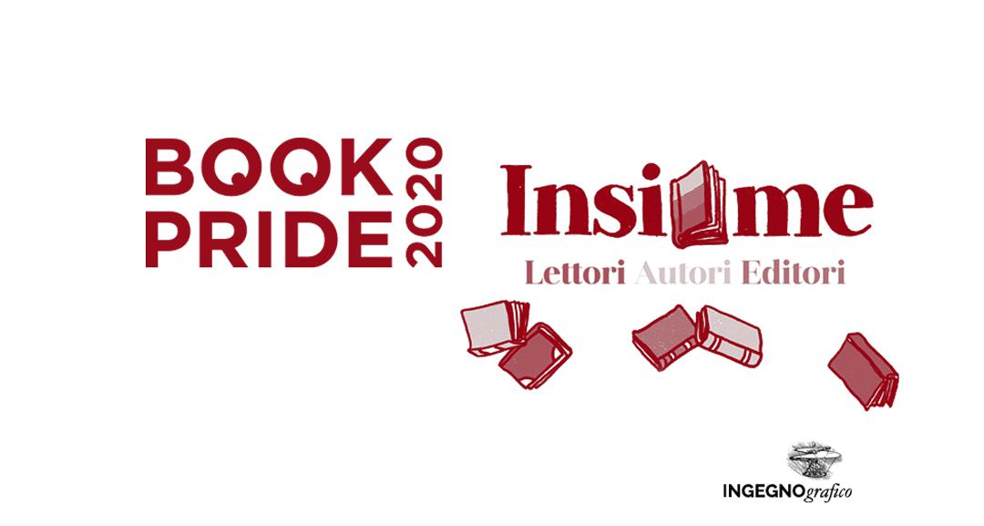 INSIEME E BOOK PRIDE APRONO IL RICCO AUTUNNO EDITORIALE